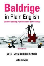 Baldrige in Plain English: Understanding Performance Excellence