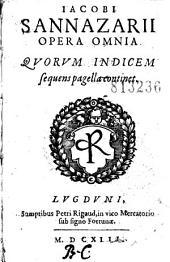 Iacobi Sannazarii Opera omnia... (Actii Synceri vita per P. Jovium. Epigrammata Bembi, M. A. Flaminij, Tibaldei, P. Gravinae, B. Zanchii, etc.)