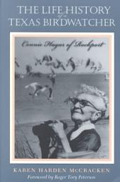 The Life History of a Texas Birdwatcher: Connie Hagar of Rockport