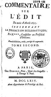 Commentaire sur l'édit d'avril 1695 concernant la juridiction écclesiastique
