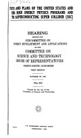 Status and Plans of the United States and CERN High Energy Physics Programs and the Superconducting Super Collider  SSC  PDF