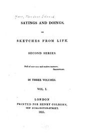 Sayings and Doings: Or, Sketches from Life. Second Series ..., Volume 1