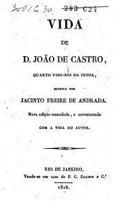 Vida de D. João de Castro, quarto viso-rei da India