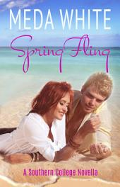 Spring Fling: A Southern College Novella