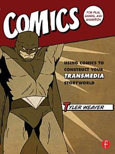 Comics for Film  Games  and Animation PDF