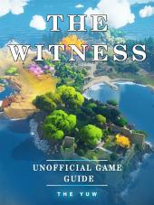 The Witness Unofficial Game Guide