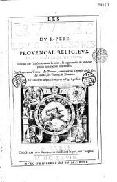Les Oeuvres du P. Louis Richeome, S.J.... divisées en 2 tomes, le premier contenant les défenses de la foy; le second, les traitez de dévotion