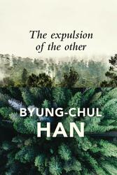 The Expulsion Of The Other Book PDF