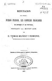 Refutación del opúsculo: fueros francos; Les Communes françaises en Espagne et en Portugal pendant la Moyen Age
