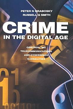 Crime in the Digital Age PDF