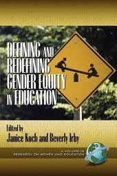 Defining and Redefining Gender Equity in Education