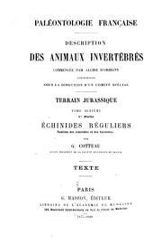 Paléontologie française: description zoologique et géologique de tous les animaux mollusques et rayonnés fossiles de France : comprenant leur application à la reconnaissance des couches, Volume10,Partie1