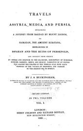 Travels in Assyria, Media, and Persia: Volume 1