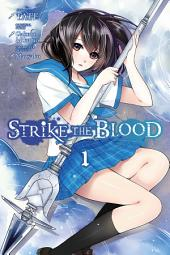 Strike the Blood, Vol. 1 (manga)