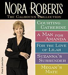 Nora Roberts Calhouns Collection Book PDF