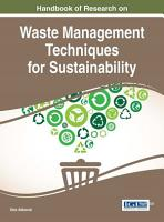 Handbook of Research on Waste Management Techniques for Sustainability PDF