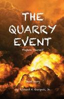 The Quarry Event