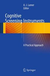 Cognitive Screening Instruments: A Practical Approach