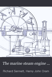 The Marine Steam Engine ...