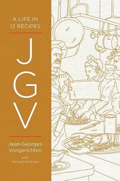 Download JGV  A Life in 12 Recipes Book