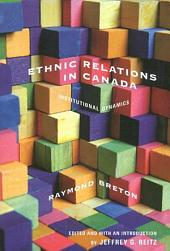 Ethnic Relations in Canada: Institutional Dynamics