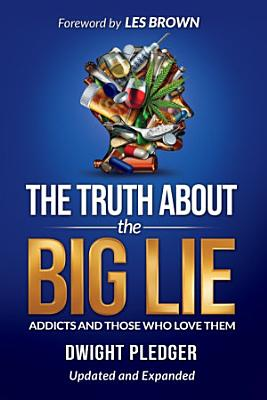 The Truth About the Big Lie