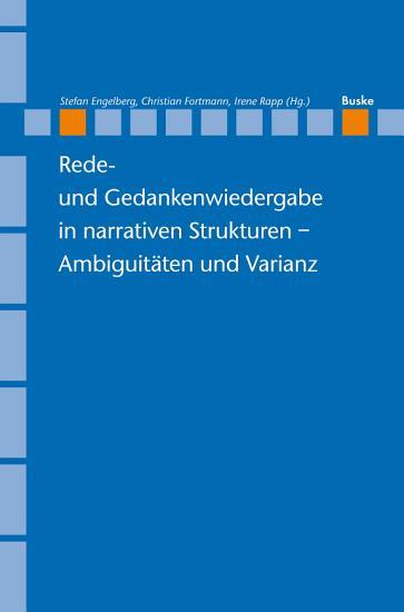 Rede  und Gedankenwiedergabe in narrativen Strukturen     Ambiguit  ten und Varianz PDF
