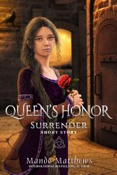Surrender: Queen's Honor Short Story