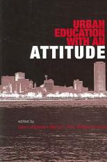 Urban Education with an Attitude PDF