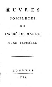 Œuvres complètes de l'abbé de Mably: Volume3