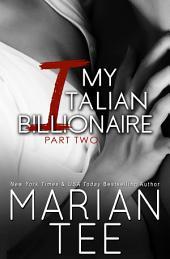 My Italian Billionaire Part 2