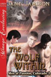 The Wolf Within [Men of Passion, Colorado 3]