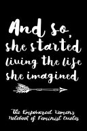 And So She Started Living the Life She Imagined