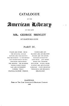 Catalogue of the American library of     George Brinley  by J H  Trumbull    Special ed    PDF