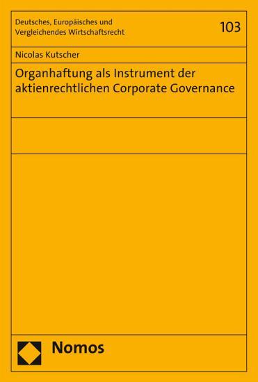 Organhaftung als Instrument der aktienrechtlichen Corporate Governance PDF