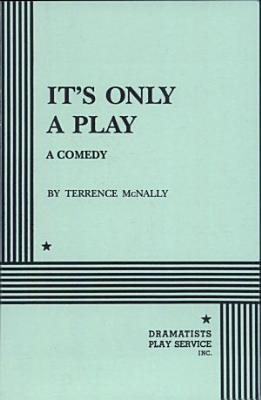 It s Only a Play