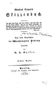 Gottfried Crayon's Skizzenbuch: Bände 1-2