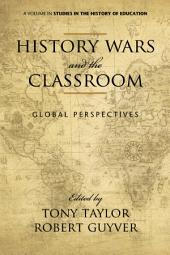 History Wars and The Classroom: Global Perspectives