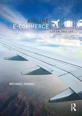 Airline e-Commerce: Log on. Take off.