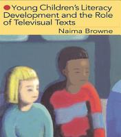 Young Children s Literacy Development and the Role of Televisual Texts PDF
