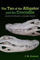 The Tao of the Alligator and the Crocodile PDF