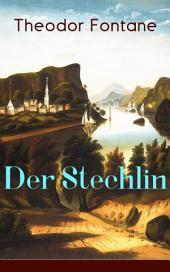 Der Stechlin (Vollständige Ausgabe): Gesellschaftsroman der Jahrhundertwende