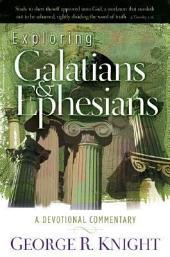 Exploring Galatians and Ephesians