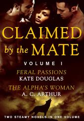 Claimed by the Mate, Vol. 1: A BBW Shifter/Werewolf 2-in-1 Romance