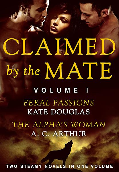 Claimed by the Mate  Vol  1 PDF