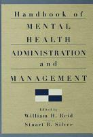 Handbook of Mental Health Administration and Management PDF