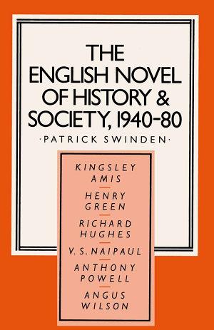 The English Novel of History and Society, 1940–80