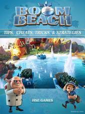 Boom Beach Tips, Cheats, Tricks, & Strategies Unofficial Guide