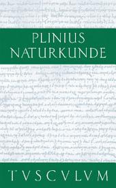 Naturkunde: Anthropologie: Naturkunde / Naturalis Historia in 37 Bänden, Ausgabe 2