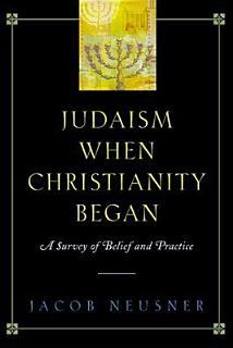 Judaism when Christianity Began Book